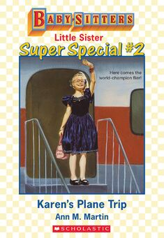 Baby-sitters Little Sister SS2 Karens Plane Trip ebook cover