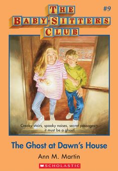 Baby-Sitters Club 9 The Ghost at Dawns House cover