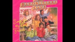 The Baby-Sitters Club Songs for My Best Friends - Say Hello to Your Friends (Theme Song)