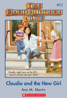 Baby-Sitters Club 12 Claudia and the New Girl cover