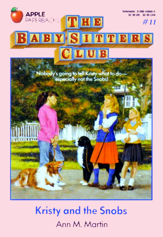 kristy and the snobs the baby sitters club wiki fandom powered