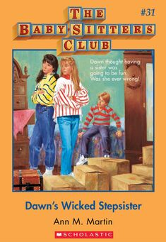 Baby-Sitters Club 31 Dawns Wicked Stepsister cover