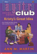 Baby-sitters Club 01 Kristys Great Idea 2001 reprint front cover