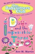 Baby-sitters Club 05 Dawn Impossible Three UK reprint cover