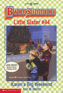 Baby-sitters Little Sister 44 Karens Big Weekend cover 1stprint