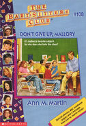 Baby-sitters Club 108 Dont Give Up Mallory cover