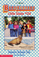 Baby-sitters Little Sister 24 Karens School Trip cover