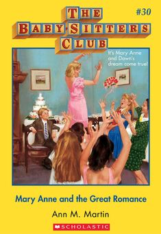 Baby-Sitters Club 30 Mary Anne and the Great Romance cover