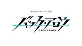 Back Arrow Anime PV Trailer