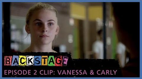 Backstage – Episode 2 Vanessa and Carly Clip