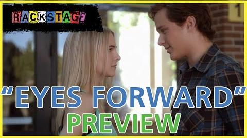 """Backstage - """"Eyes Forward"""" Preview"""