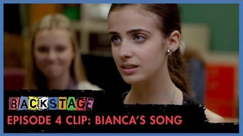 Backstage Episode 4 Clip - Bianca's Song