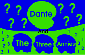 Dante and the Three Annies (Title Card)