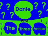 Dante and the Three Annies