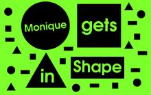 Monique gets in Shape (Title Card)