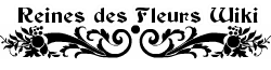 Reines des Fleurs Wiki