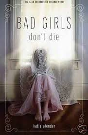 Bad Girls Don't Die book