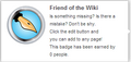 Friend of the Wiki (req hover).png