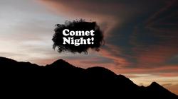 Comet Night (2)
