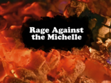 Rage Against the Michelle