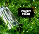 Night Maid