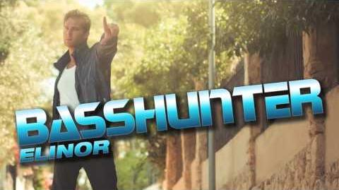 Basshunter - Elinor