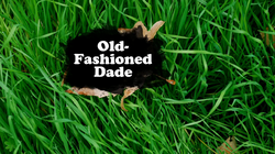 Old-Fashioned Dade