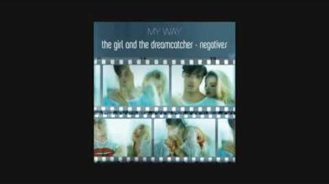 The Girl And The Dreamcatcher My Way