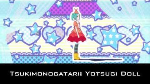 Tsukimonogatari Yotsugi Doll Ending Full