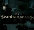 The Master Blackmailer (Granada)