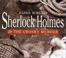 Sherlock Holmes and the Crosby Murder