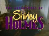 The Adventures of Shirley Holmes