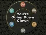 Du wirst verlieren, Clown!