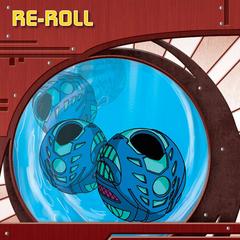 Re-Roll