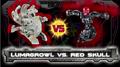 Lumagrowl vs. RedSkull