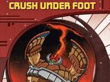 Crush Under Foot