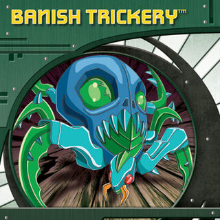 <b>Banish Trickery</b>