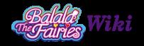 Balala the Fairies Wiki