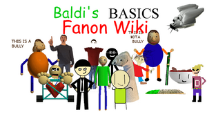 Baldi's Basics Fanon Wiki Mainpage Poster