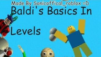 Baldi's Basics In Levels - Official Trailer