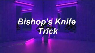 Fall Out Boy - Bishops Knife Trick Lyrics