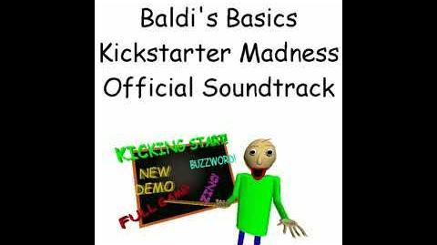 Baldi's Basics Kickstarter Video Soundtrack