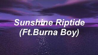 Fall Out Boy - Sunshine Riptide (Ft. Burna Boy) Lyrics