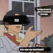 Is Ash now my boyfriend