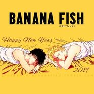 Banana Fish Happy New Year 2019!