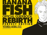 BANANA FISH Official Guidebook REBIRTH Perfect Edition