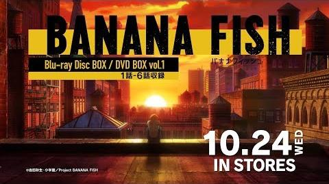 TVアニメ「BANANA FISH」Blu-ray BOX/DVD BOX vol.1 発売告知CM ED ver. │ 10.24(WED) IN STORES