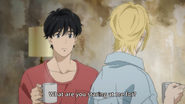 Ash tells Eiji what are you staring at me for