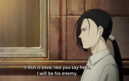 Yut-Lung tells Eiji that if Ash is alive then he will be his enemy
