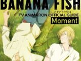 BANANA FISH TV Animation Official Guide ~Moment~